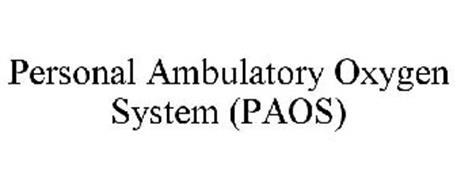 PERSONAL AMBULATORY OXYGEN SYSTEM (PAOS)