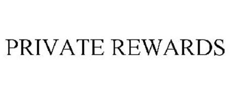 PRIVATE REWARDS