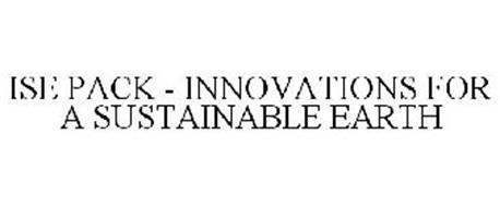 ISE PACK - INNOVATIONS FOR A SUSTAINABLE EARTH