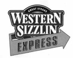 GREAT STEAKS WESTERN SIZZLIN EXPRESS
