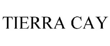 TIERRA CAY