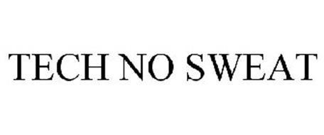 TECH NO SWEAT