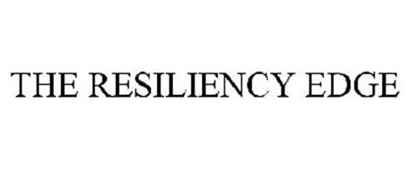 THE RESILIENCY EDGE