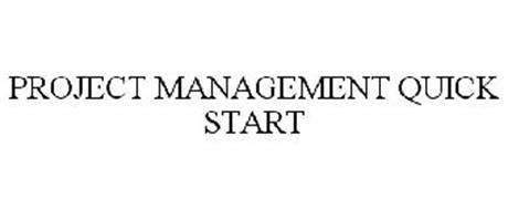 PROJECT MANAGEMENT QUICK START