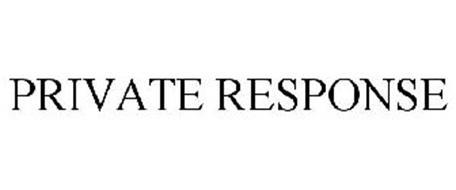 PRIVATE RESPONSE