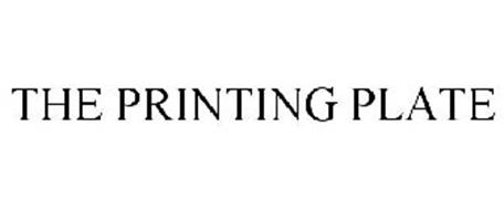 THE PRINTING PLATE