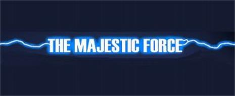 THE MAJESTIC FORCE