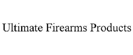 ULTIMATE FIREARMS PRODUCTS