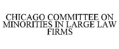 CHICAGO COMMITTEE ON MINORITIES IN LARGE LAW FIRMS