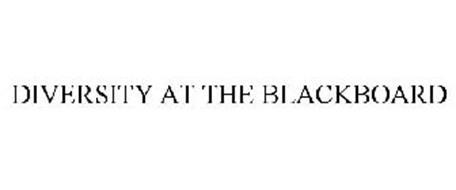 DIVERSITY AT THE BLACKBOARD