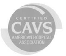 CERTIFIED CAVS AMERICAN HOSPITAL ASSOCIATION