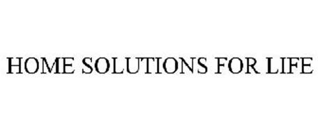 HOME SOLUTIONS FOR LIFE