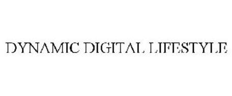 DYNAMIC DIGITAL LIFESTYLE