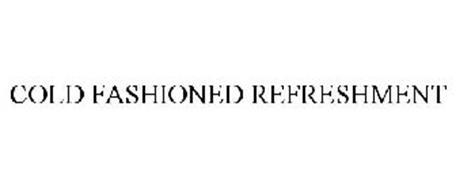 COLD FASHIONED REFRESHMENT