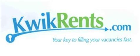 KWIKRENTS.COM YOUR KEY TO FILLING YOUR VACANCIES FAST.