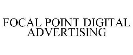 FOCAL POINT DIGITAL ADVERTISING