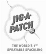JIG-A-PATCH PAR/BY JIG-A-LOO THE WORLD'S 1ST SPRAYABLE SPACKLING