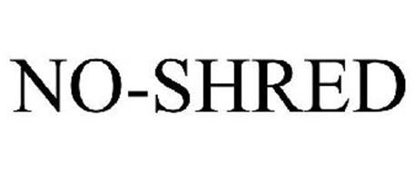 NO-SHRED