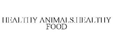 HEALTHY ANIMALS.HEALTHY FOOD