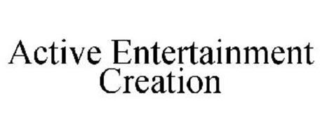 ACTIVE ENTERTAINMENT CREATION