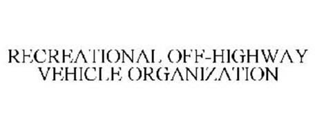 RECREATIONAL OFF-HIGHWAY VEHICLE ORGANIZATION