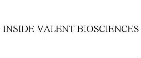 INSIDE VALENT BIOSCIENCES