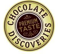 CHOCOLATE DISCOVERIES PREMIUM TASTE