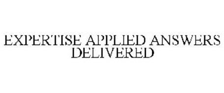 EXPERTISE APPLIED ANSWERS DELIVERED