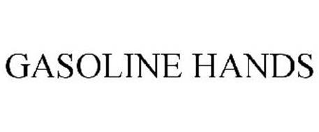 GASOLINE HANDS