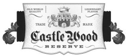 CASTLE WOOD RESERVE OLD WORLD QUALITY LEGENDARY FLAVOR TRADE MARK