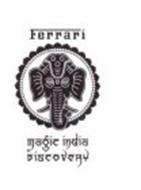 FERRARI MAGIC INDIA DISCOVERY