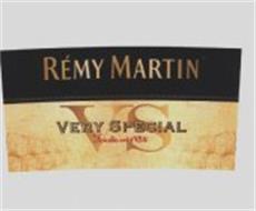RÉMY MARTIN VS VERY SPECIAL FONDÉE EN 1724