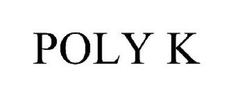 POLY K