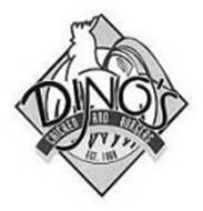 DINO'S CHICKEN AND BURGERS EST. 1968