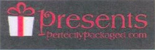 PRESENTS PERFECTLYPACKAGED COM