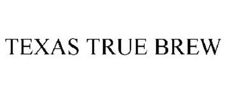 TEXAS TRUE BREW