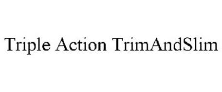 TRIPLE ACTION TRIMANDSLIM