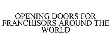 OPENING DOORS FOR FRANCHISORS AROUND THE WORLD