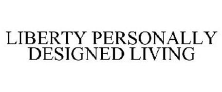 LIBERTY PERSONALLY DESIGNED LIVING