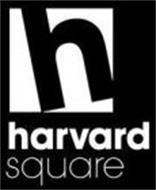 H HARVARD SQUARE