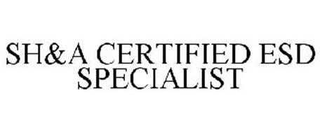 SH&A CERTIFIED ESD SPECIALIST