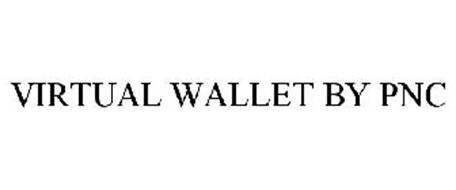 VIRTUAL WALLET BY PNC