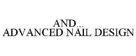 AND... ADVANCED NAIL DESIGN