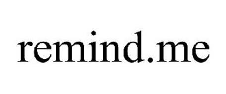 REMIND.ME