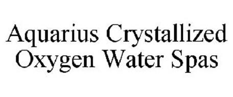 AQUARIUS CRYSTALLIZED OXYGEN WATER SPAS