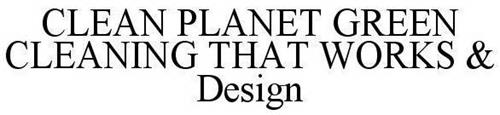 CLEAN PLANET GREEN CLEANING THAT WORKS & DESIGN