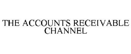THE ACCOUNTS RECEIVABLE CHANNEL