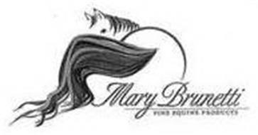 MARY BRUNETTI FINE EQUINE PRODUCTS