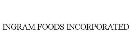 INGRAM FOODS INCORPORATED