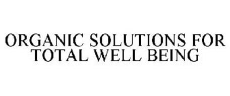 ORGANIC SOLUTIONS FOR TOTAL WELL BEING